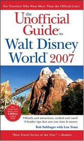 The Unofficial Guide to Walt Disney World 2007 (Unofficial Guides)