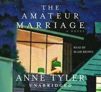 The Amateur Marriage (Audio CD) (Unabridged)