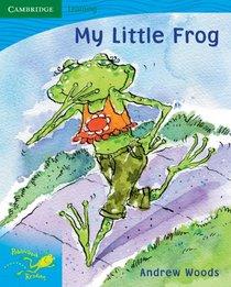 Pobblebonk Reading 3.9 My Little Frog