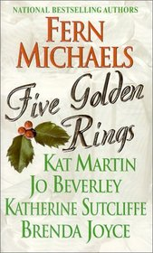 Five Golden Rings: A Bright Red Ribbon / Christmas Angel / Twelfth Night / Home for Christmas / The Miracle