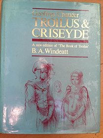 Troilus and Criseyde: A New Edition of 'the Book of Troilus'