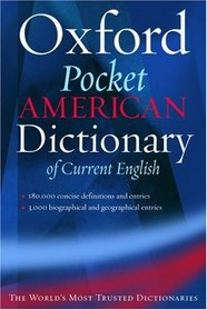The Pocket Oxford American Dictionary of Current English