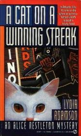 A Cat on a Winning Streak (Alice Nestleton, Bk 10)
