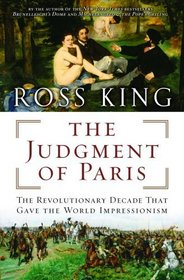 The Judgment of Paris : Manet, Meissonier, and the Birth of Impressionism