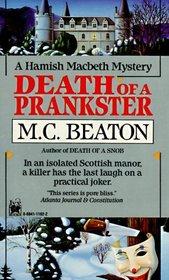 Death of a Prankster (Hamish MacBeth, Bk 7)