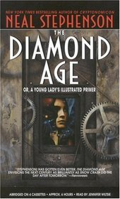 The Diamond Age (Audio Cassette) (Abridged)