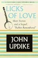 Licks of Love:Short Stories an