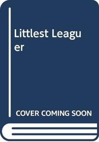 Littlest Leaguer