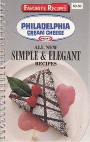All New Simple  Elegant Recipes (Philadelphia Cream Cheese)