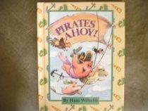Pirates Ahoy! (Parents Magazine Read Aloud Original)