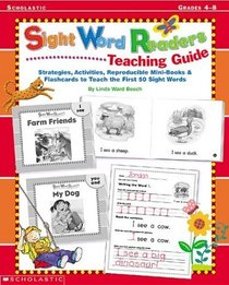 Sight Word Readers Teaching Guide: Strategies, Activities, Reproducible Mini-Books  Flashcards to Teach the First 50 Sight Words (Sight Word  Library)