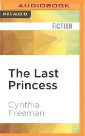 The Last Princess (Audio MP3 CD) (Unabridged)