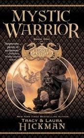 Mystic Warrior (Bronze Canticles, Bk 1)