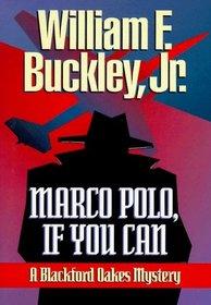 Marco Polo, If You Can (Blackford Oakes, Bk 4)