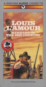 Merrano of the Dry Country (Louis L'Amour)