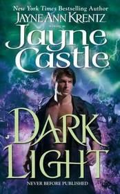 Dark Light: An Arcane Society Novel