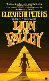 Lion in the Valley (Amelia Peabody, Bk 4)