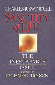 Sanctity of Life: The Inescapable Issue