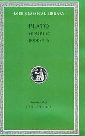 Plato: The Republic ; Books I-V, (Loeb 237)