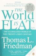 The World Is Flat (The Globalized World In The Twenty-First Century)