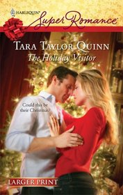 The Holiday Visitor (Harlequin Superromance, No 1527) (Larger Print)