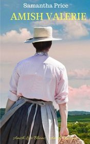 Amish Valerie: Amish Romance (Amish Love Blooms) (Volume 7)