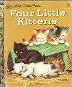 Four Little Kittens (Little Golden Book)