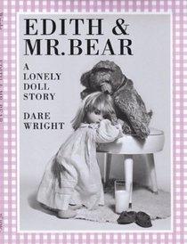 Edith and Mr. Bear