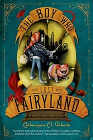 The Boy Who Lost Fairyland (Fairyland, Bk 4)