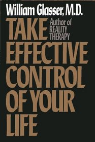 Take Effective Control of Your Life