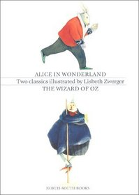 The Wizard of Oz and Alice in Wonderland