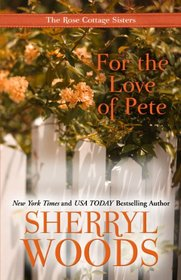 For the Love of Pete (Thorndike Press Large Print Superior Collection)