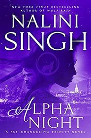 Alpha Night (Psy-Changeling Trinity, Bk 4)