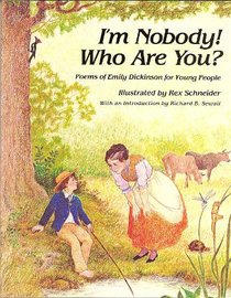 I'm Nobody! Who Are You?: Poems of Emily Dickinson for Children (Poetry for Young People Series)
