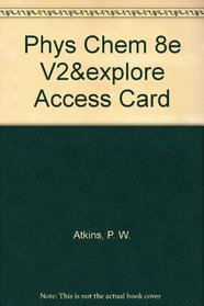 Physical Chemistry Volume 2 & Explorations in Physical Chemistry Access Card