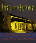 Ghosts of the Southwest: The Phantom Gunslinger and Other Real-Life Hauntings (Haunted America Series)