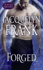 Forged (World of Nightwalkers, Bk 4)