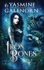 Iron Bones (Wild Hunt) (Volume 3)