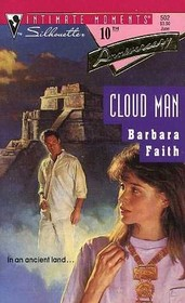 Cloud Man (Silhouette Intimate Moments, No 502)