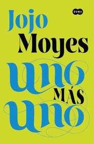 Uno mas uno (The One Plus One) (Spanish Edition)