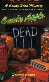 Candy Apple Dead (Candy Shop, Bk 1)