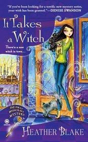 It Takes a Witch (Wishcraft, Bk 1)