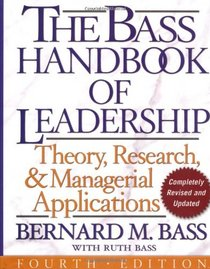 Handbook of Leadership: Theory, Research, and Application, Fourth Edition