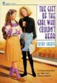 The Gift of the Girl Who Couldn't Hear