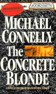 The Concrete Blonde (Harry Bosch, Bk 3) (Audio Cassette) (Unabridged)
