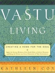 Vastu Living - Creating A Home For The Soul