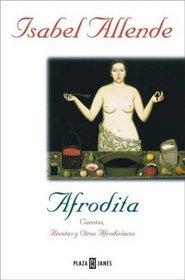 Afrodita - Cuentos, Recetas y Otros Afrod.