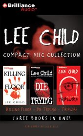 Lee Child Collection : Killing Floor / Die Trying / Tripwire (Jack Reacher, Bks 1-3) (Audio CD) (Abridged)