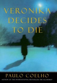 Veronika Decides to Die (On the Seventh Day, Bk 2)