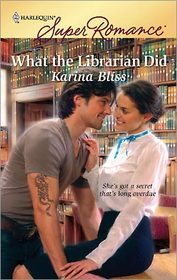 What the Librarian Did (Harlequin Superromance)